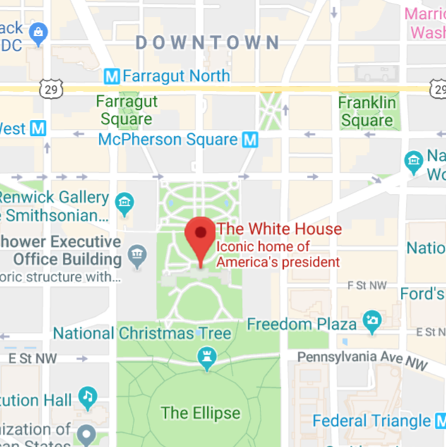 https://www.google.com/maps/place/The+White+House/@38.8976763,-77.0365298,15z/data=!4m5!3m4!1s0x0:0x715969d86d0b76bf!8m2!3d38.8976763!4d-77.0365298