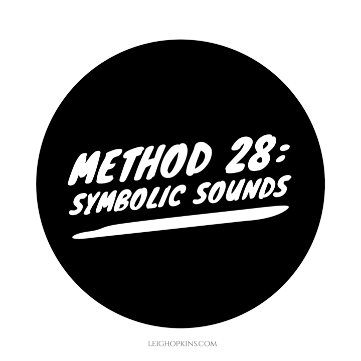 Method 28: Symbolic Sounds