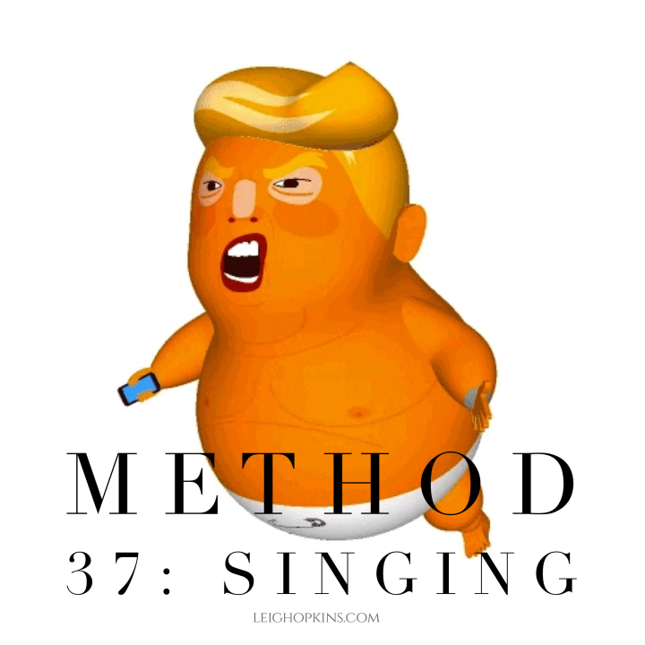 "Method 37: Singing ""Hey Baby!"""