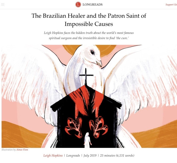 "New essay at Longreads: ""The Brazilian Healer and the Patron Saint of Impossible Causes"""