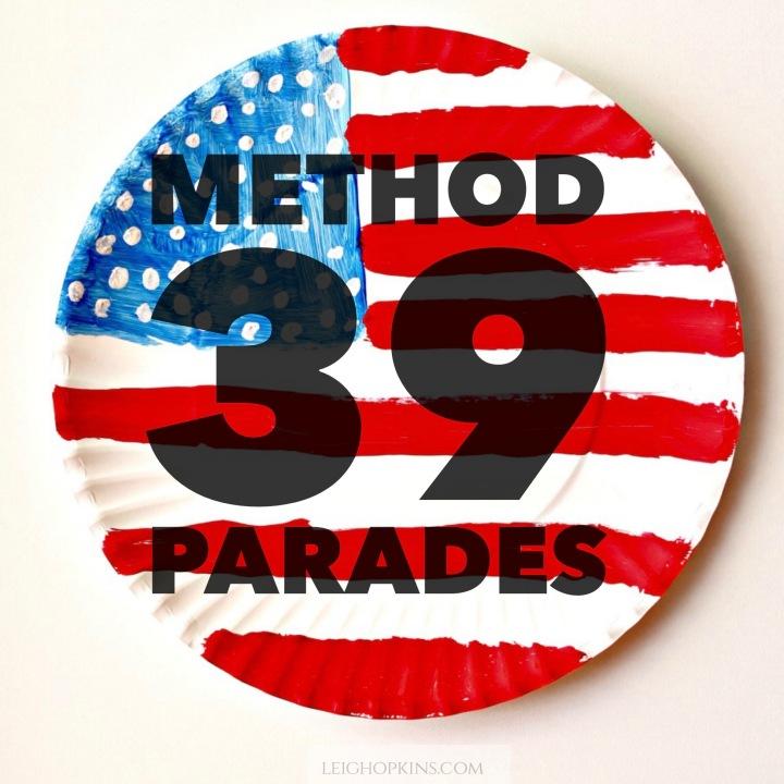 Method 39: Parades
