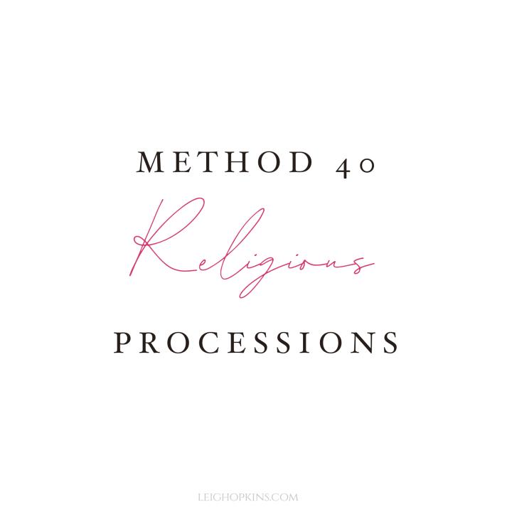 Method 40: ReligiousProcessions