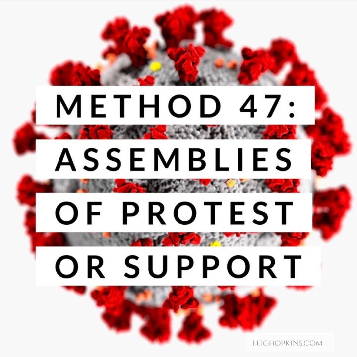 Method 47: Assemblies of protest or support